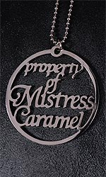 Property of Mistress Caramel tag